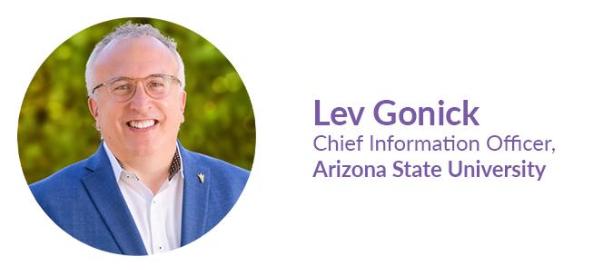 Lev Gonick, Chief Information Officer, Arizona State University